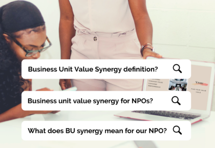 Business Unit Value Synergy: An NPO Usage Case Study